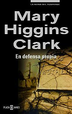 En defensa propia (Spanish Edition)