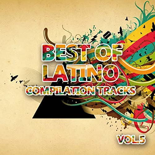 Best of Latino 5 (Compilation Tracks) by Various artists on ...