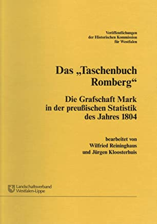 Das Taschenbuch Romberg: Die Grafschaft Mark in der preussischen Statistik des Jahres 1804 (Veröffentlichungen der Historischen Kommission für Westfalen)