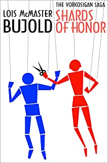 Shards of Honor (Vorkosigan Saga) (Miles Vorsokigan Book 1)