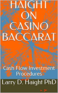 HAIGHT ON CASINO BACCARAT: Cash Flow Investment Procedures (Art of Investment Book 2)