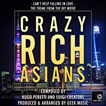 Crazy Rich Asians - Can't Help Falling In Love