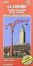 La Coruña. Plano callejero y mapa de carreteras: Plano callejero de la capital. Mapa de carreteras provincial. (Planos callejeros / serie roja)
