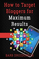 How to Target Book Bloggers for Optimum Results Kindle Edition