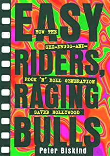 Easy Riders Raging Bulls: How the Sex-Drugs-And Rock 'N Roll Generation Save (English Edition)
