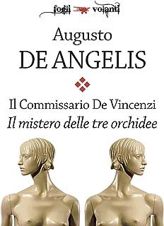 Il Commissario De Vincenzi. Il mistero delle tre orchidee (Fogli volanti)
