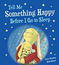 Tell Me Something Happy Before I Go to Sleep (padded board book) (Lullaby Lights)