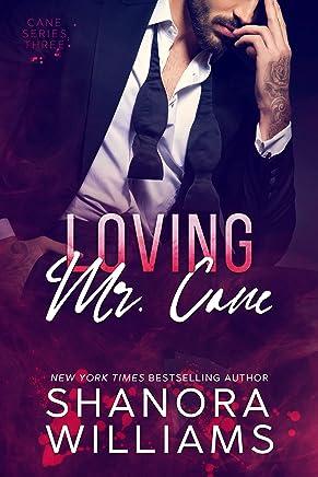 Loving Mr. Cane (Cane #3)