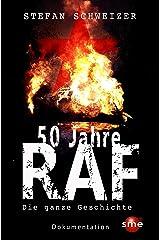 50 Jahre RAF: Die ganze Geschichte Kindle Ausgabe
