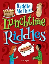 Lunchtime Riddles (Riddle Me This!)