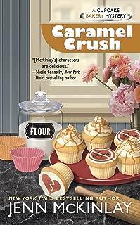 Caramel Crush (Cupcake Bakery Mystery Book 9)