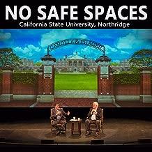 No Safe Spaces: California State University, Northridge [Explicit]
