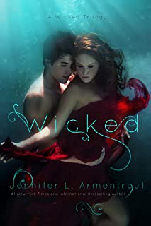 Wicked (A Wicked Trilogy Book 1)