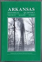 Arkansas Historical Quarterly (Volume LX, Number 1, Spring 2001)