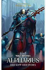 Alpharius: Der Kopf der Hydra: The Horus Heresy - Primarchs (The Horus Heresy Primarchs 14) (German Edition) Kindle Edition