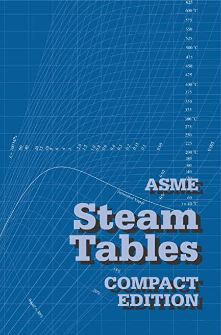 ASME Steam Tables - Compact Edition (English Edition)