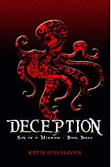 Deception: Son of a Mermaid - Book Three Kindle Edition
