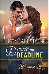 Desire on Deadline Kindle Edition