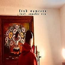 Find Someone (feat. Annalee Zen)