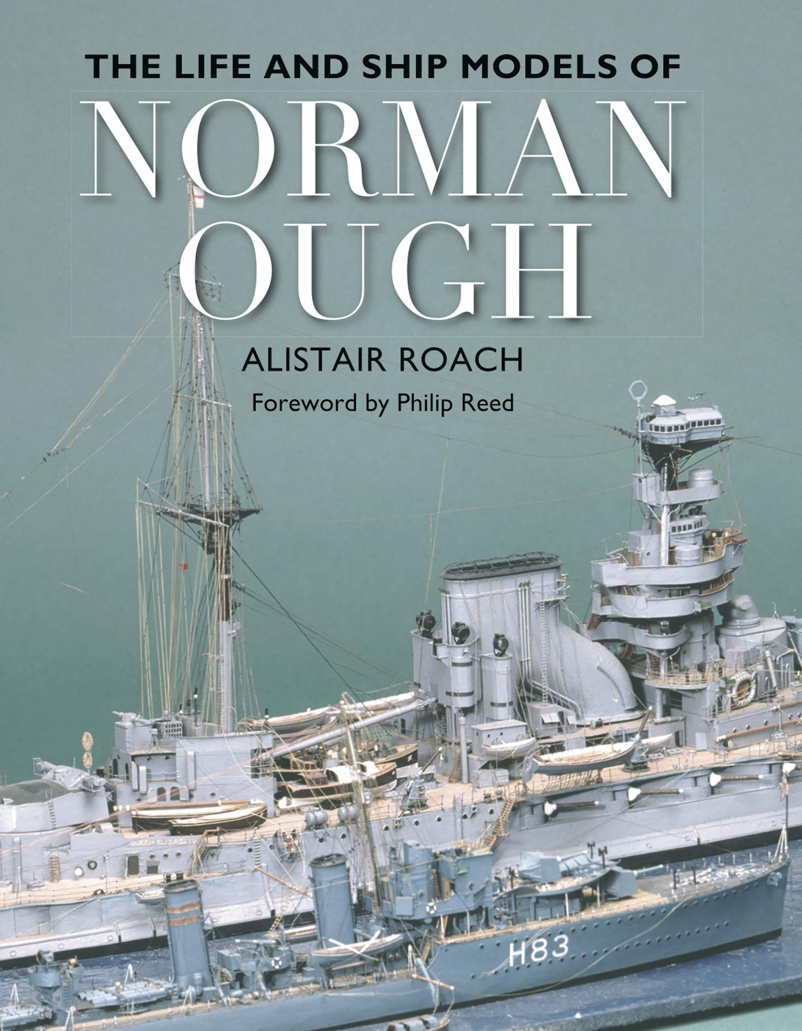 Image OfThe Life And Ship Models Of Norman Ough (English Edition)