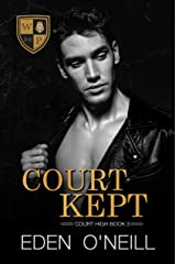 Court Kept (Court High Book 3) (English Edition) Format Kindle