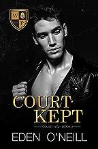 Court Kept (Court High Book 3) (English Edition)