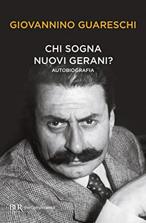 Chi sogna nuovi gerani?: Le opere di Giovannino Guareschi #25