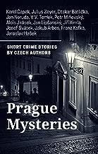 Prague Mysteries: Crime Stories by Czech Authors