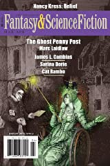 The Magazine of Fantasy & Science Fiction March/April 2016 (The Magazine of Fantasy & Science Fiction Book 130) Kindle Edition
