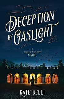 Deception by Gaslight: A Gilded Gotham Mystery (English Edition)