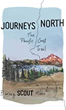 Journeys North: The Pacific Crest Trail PDF