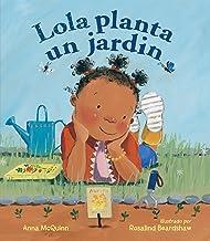 Lola planta un jardín (Lola Reads) (Spanish Edition)