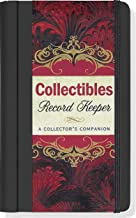 Collectibles Record Keeper: A Collector's Companion (Journal, Notebook, Collectible)