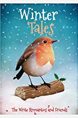 Winter Tales: Stories To Warm Your Heart Kindle Edition