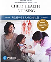 Pearson Reviews & Rationales: Child Health Nursing with Nursing Reviews & Rationales (Pearson Nursing Reviews & Rationales)