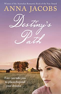 Destiny's Path: Swan River Saga, Book 3