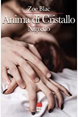 Anima di Cristallo: Nigredo (Italian Edition) Kindle Edition