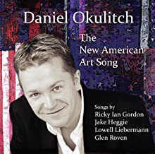 Daniel Okulitch: The New American Art Song