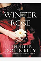 The Winter Rose (The Tea Rose Book 2) Kindle Edition