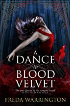 A Dance in Blood Velvet (Blood Wine Sequence)