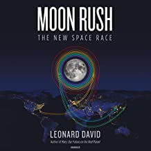 Moon Rush: The New Space Race