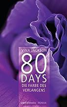 80 Days - Die Farbe des Verlangens: Band 4 Roman (German Edition)