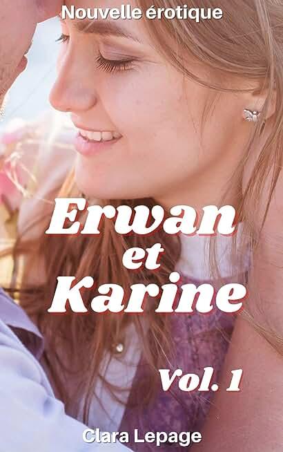 Erwan et Karine vol.1: relation interdite
