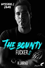 The bounty fuckers, mission 2 : Joan Format Kindle