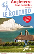 Guide du Routard Angleterre pays de Galles 2019: (Sans Londres) (French Edition)
