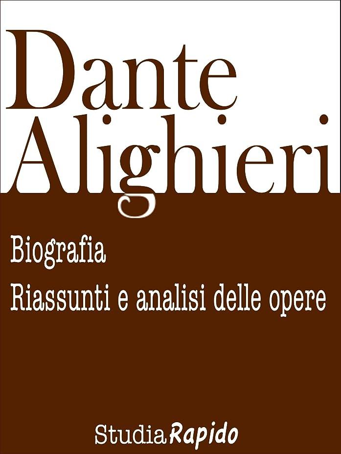 自転車充実あからさまDante Alighieri: biografia, riassunti e analisi delle opere (Italian Edition)