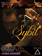 Brian Tudor presents Sybil