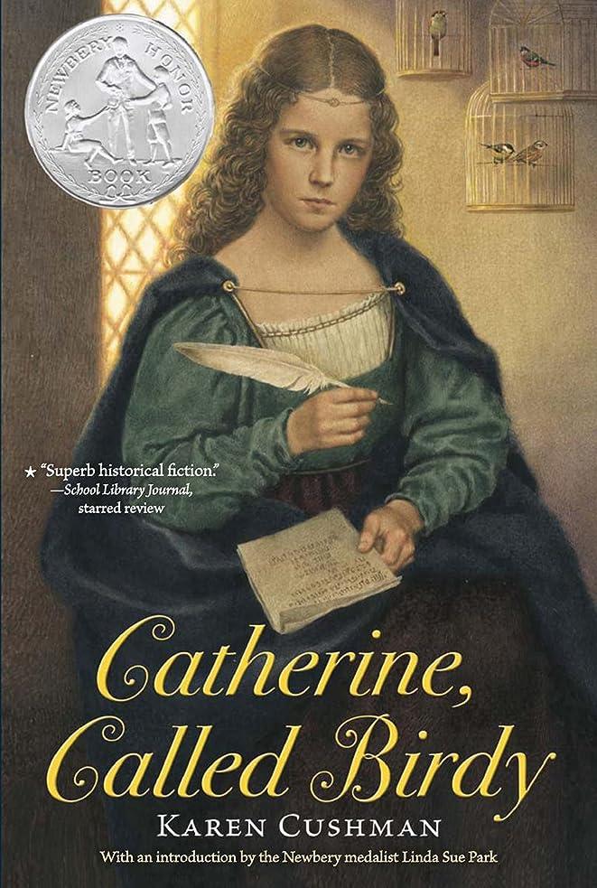 化学すすり泣き盆地Catherine, Called Birdy (English Edition)