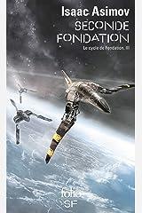 Le Cycle de Fondation (Tome 3) - Seconde Fondation Format Kindle