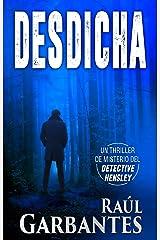 Desdicha: Un thriller de misterio del detective Hensley (El experimentado detective Hensley nº 1) Versión Kindle